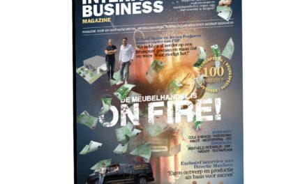 Laatste editie Interior Business Magazine ingeslagen als een bom: de meubelhandel is écht on Fire!
