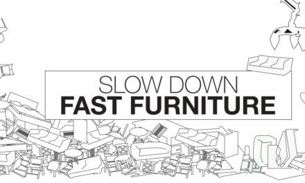 Slow down fast furniture